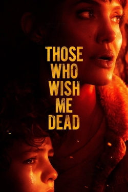 watch-Those Who Wish Me Dead