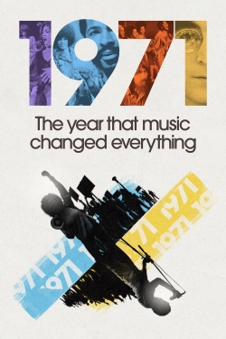 watch-1971: The Year That Music Changed Everything