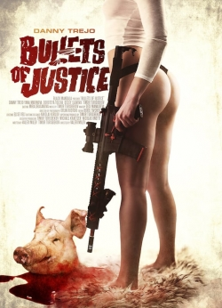 watch-Bullets of Justice
