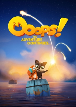 watch-Ooops! The Adventure Continues...